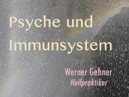 Webinar: Psyche und Immunsystem: Infekte, Allergien, Auto-Aggression
