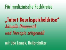 Webinar: Tatort Bauchspeicheldrüse - Aktuelle Diagnostik und Therapie zeitgemäß