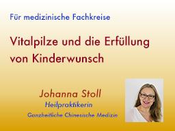 Webinar: Vitalpilze und die Erfüllung von Kinderwunsch