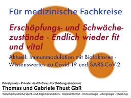 Webinar: Erschöpfungs- und Schwächezustände - Aktuell: Immunmodulation mit Biofaktoren - Wissenswertes zu Covid-19 und SARS-CoV-2