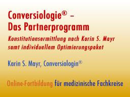 Webinar: Conversiologie® - Das Partnerprogramm. Konstitutionsermittlung nach Karin S. Mayr samt individuellem Optimierungspaket
