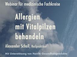 Webinar: Allergien mit Vitalpilzen behandeln