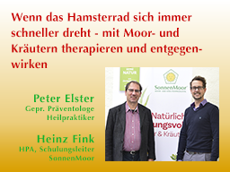 Webinar: Wenn das Hamsterrad sich immer schneller dreht - mit Moor und Kräutern therapieren und entgegenwirken