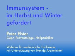 Webinar: Immunsystem - im Herbst und Winter gefordert