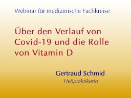 Webinar: Über den Verlauf von Covid-19 und die Rolle von Vitamin D