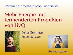 Webinar: Mehr Energie mit fermentierten Produkten von livQ