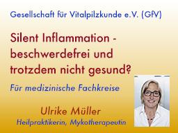 Webinar: Silent Inflammation - beschwerdefrei und trotzdem nicht gesund?