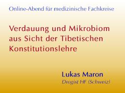 Webinar: Verdauung und Mikrobiom aus Sicht der Tibetischen Konstitutionslehre