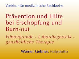 Webinar: Prävention und Hilfe bei Erschöpfung und Burn-out - Hintergründe, Labordiagnostik und Therapie